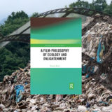 Rupert Read: A Film-Philosophy of Ecology and Enlightenment. Routledge 2020